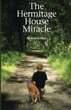 Hermitage House Miracle 2012 9781470129361 Front Cover