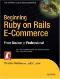 Beginning Ruby on Rails E-Commerce 2006 9781590597361 Front Cover