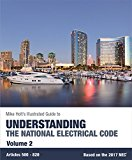 Mike Holt's Illustrated Guide to Understanding the National Electrical Code, Volume 2, Based on the 2017 NEC 2017 9780990395362 Front Cover
