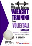 Ultimate Guide to Weight Training for Volleyball 2nd 2005 9781932549362 Front Cover