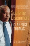 Supreme Discomfort The Divided Soul of Clarence Thomas 2008 9780767916363 Front Cover