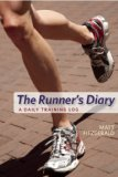 Runner's Diary A Daily Training Log 2008 9781934030363 Front Cover