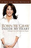 Inside My Heart Choosing to Live with Passion and Purpose 2006 9780785218364 Front Cover