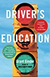 Driver's Education A Novel 2013 9781439187364 Front Cover