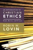 Introduction to Christian Ethics Goals, Duties, and Virtues 2011 9780687467365 Front Cover