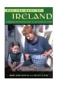 Buy the Best of Ireland A Shopping and Learning Guide to Irish Goods and Crafts 2004 9781570984365 Front Cover