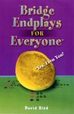 Bridge Endplays for Everyone Yes, Even You! 2008 9781897106365 Front Cover