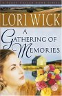 Gathering of Memories 3rd 2005 Reprint 9780736915366 Front Cover