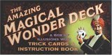 Amazing Magical Wonder Deck A Box of Illusions with Trick Cards and Instruction Book 2005 9781594740367 Front Cover