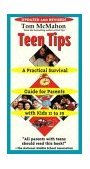 Teen Tips A Practical Survival Guide for Parents with Kids 11-19 1st 2003 9780743474368 Front Cover