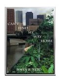 Can't Find My Way Home 2000 9781587219368 Front Cover