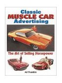 Classic Muscle Car Advertising 2002 9780873493369 Front Cover