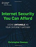 Internet Security You Can Afford The Untangle Internet Gateway 1st 2014 9781435461369 Front Cover