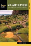 Naturalist's Guide to the Atlantic Seashore Beach Ecology from the Gulf of Maine to Cape Hatteras 1st 2008 9780762742370 Front Cover