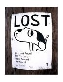 Lost Lost and Found Pet Posters from Around the World 2002 9781568983370 Front Cover