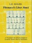 Fibonacci's Liber Abaci Translation into Modern English of Leonardo Pisano's Book of Calculation 2003 9780387407371 Front Cover