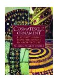 Cosmatesque Ornament Flat Polychrome Geometric Patterns in Architecture 2002 9780393730371 Front Cover