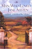 Man Who Loved Jane Austen 2006 9780758210371 Front Cover