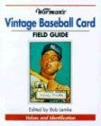 Warman's Baseball Card Field Guide 2004 9780873498371 Front Cover