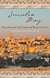Jerusalem Diary: Searching for the Tomb and House of Jesus: 2012 9781452506371 Front Cover