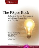 RSpec Book Behaviour Driven Development with RSpec, Cucumber, and Friends 2010 9781934356371 Front Cover