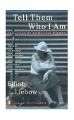 Tell Them Who I Am The Lives of Homeless Women 1995 9780140241372 Front Cover