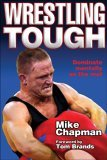 Wrestling Tough 1st 2005 9780736056373 Front Cover
