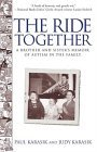 Ride Together A Brother and Sister's Memoir of Autism in the Family 1st 2004 9780743423373 Front Cover