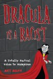 Dracula Is a Racist 2010 9780806531373 Front Cover