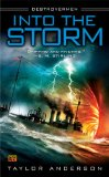 Into the Storm Destroyermen, Book I 2009 9780451462374 Front Cover