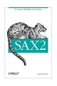 SAX2 Processing XML Efficiently with Java 2002 9780596002374 Front Cover