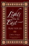 Lights from the East: Pray for Us 2013 9780764823374 Front Cover