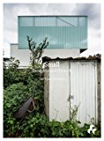 Small Carl Turner Architects 2013 9781908967374 Front Cover