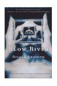 Slow River 1st 1996 9780345395375 Front Cover