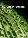 Future Proofing 02 Stuart Lipton, Richard Rogers, Chris Wise and Malcolm Smith 1st 2007 9780393732375 Front Cover