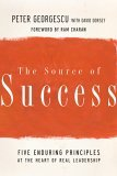 Source of Success Five Enduring Principles at the Heart of Real Leadership 2005 9780787980375 Front Cover