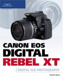 Canon EOS Digital Rebel XT 2006 9781598633375 Front Cover