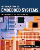 Introduction to Embedded Systems Interfacing to the Freescale 9S12 2009 9780495411376 Front Cover