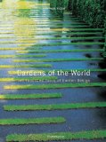 Gardens of the World Two Thousand Years of Garden Design 2010 9782080301376 Front Cover
