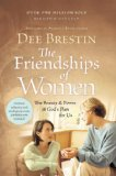 Friendships of Women The Beauty and Power of God's Plan for Us 2008 9781434768377 Front Cover