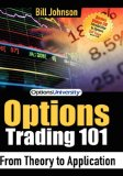 Options Trading 101 From Theory to Application 2007 9781600372377 Front Cover