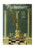 Freemasonry A Journey Through Ritual and Symbol 1991 9780500810378 Front Cover