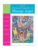 Drawing Together to Manage Anger 2003 9781577491378 Front Cover