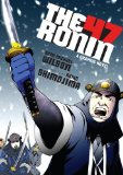 47 Ronin A Graphic Novel 1st 2013 9781611801378 Front Cover