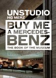 Buy Me a Mercedes-Benz The Book of the Museum 2006 9788496540378 Front Cover