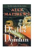Death's Domain : Sixth Cassidy McCabe Mystery 2004 9781890768379 Front Cover