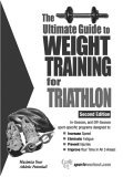 Ultimate Guide to Weight Training for Triathlon 2nd 2005 9781932549379 Front Cover