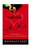 Finding Mr. Write A New Slant on Selecting the Perfect Mate 2000 9780812992380 Front Cover