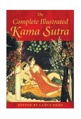 Complete Illustrated Kama Sutra 2003 9780892811380 Front Cover