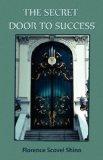 Secret Door to Success 2010 9781585093380 Front Cover